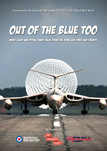 Out of the Blue Too: More scary and often funny tales from the Royal Air Force and Friends Ian Cowie