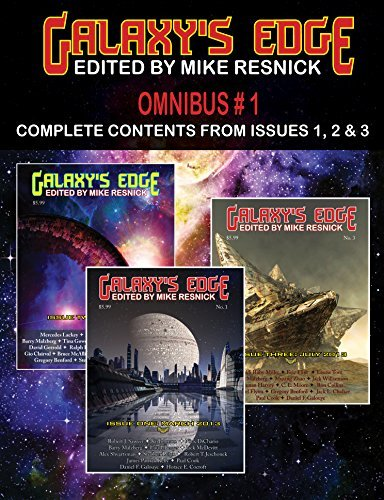 Galaxys Edge Magazine - Omnibus Magazine 1: Complete Contents from Issues 1, 2, and 3. Edited Mike Resnick. (Series: GE Omnibus) by Mercedes Lackey