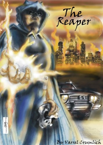 The Reaper: The Beginning Varrel Crumlich