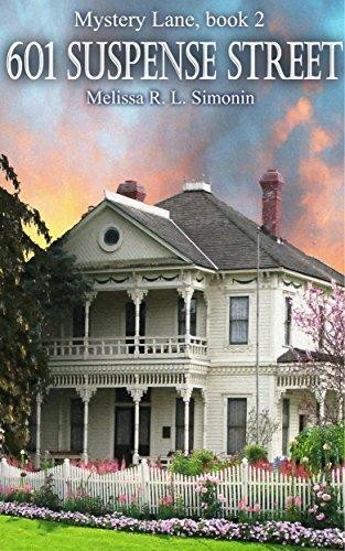 601 Suspense Street (Mystery Lane Book 2)  by  Melissa R. L. Simonin