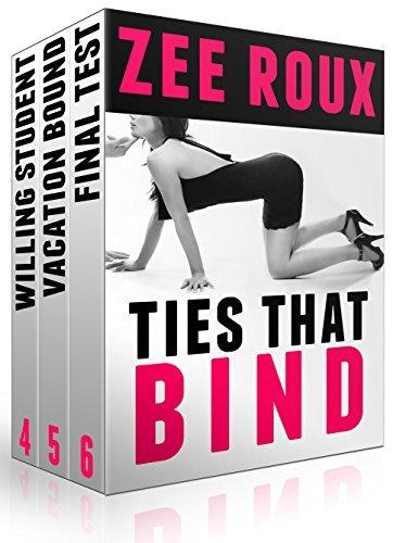 Ties That Bind Bundle: #4-6 Zee Roux