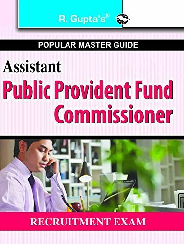 Assistant Public Provident Fund Commissioner Exam Guide: Recruitment Exam  by  RPH Editorial Board