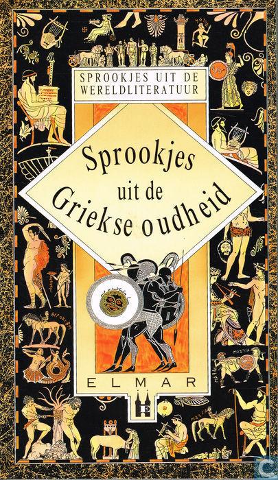 Sprookjes uit de Griekse oudheid  by  Erich Ackermann