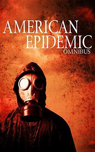 American Epidemic Omnibus: An Ebola Prepper Survival Tale Roger Hayden