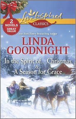 In the Spirit of Christmas and A Season for Grace  by  Linda Goodnight