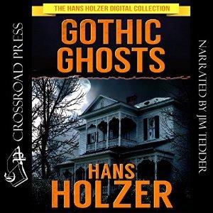 Gothic Ghosts Hans Holzer