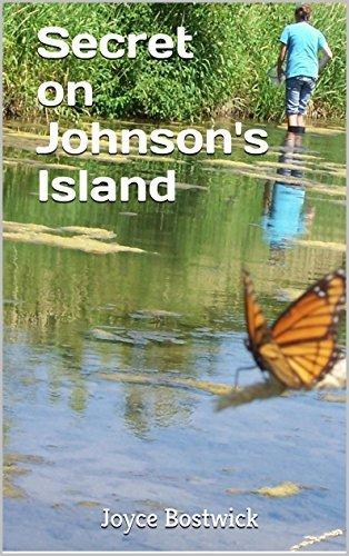 Secret On Johnsons Island (Adventures on the North Coast Book 1) Joyce Bostwick