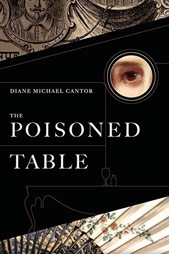The Poisoned Table: A Novel  by  Diane Michael Cantor