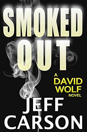 Smoked Out (David Wolf, #6)  by  Jeff Carson
