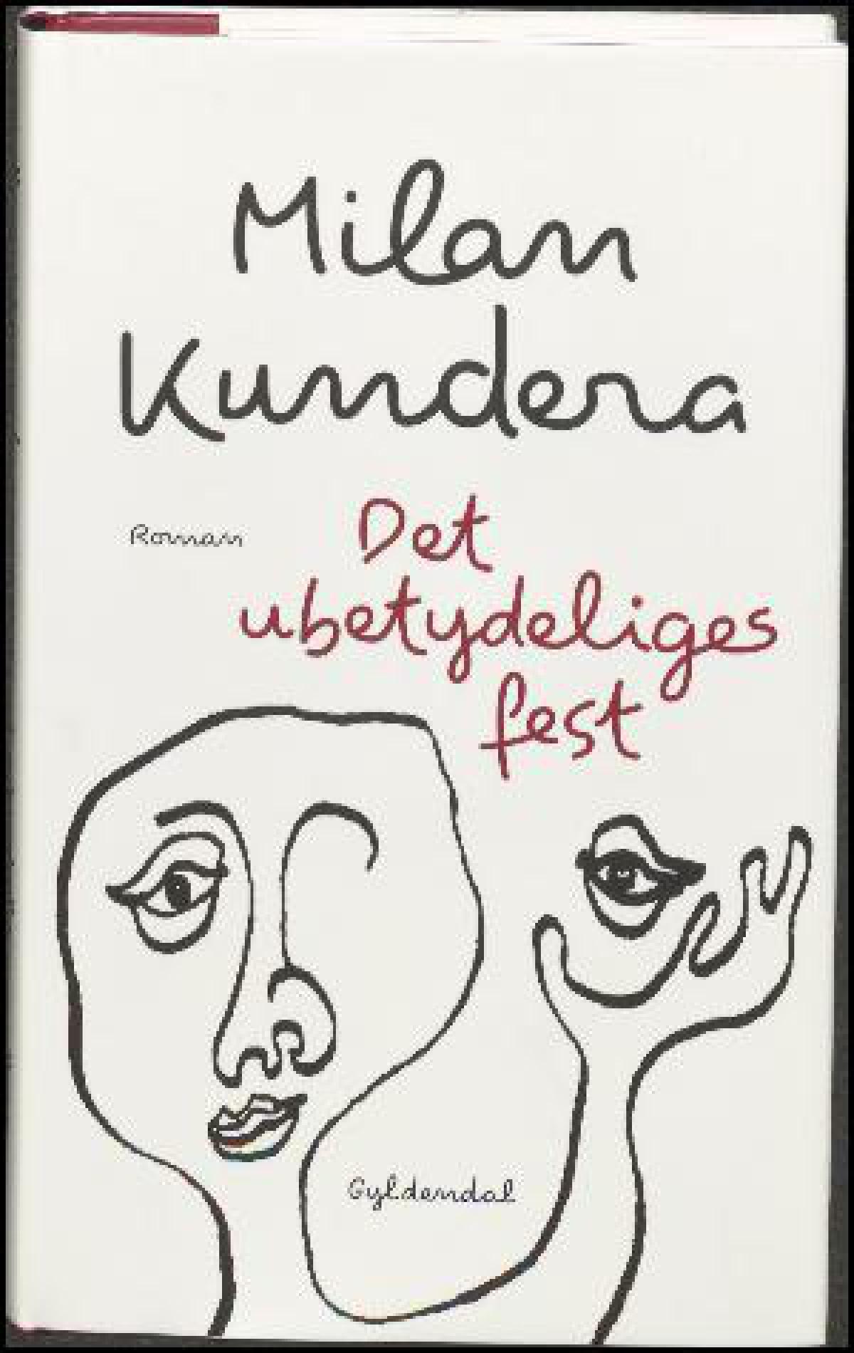 Det Ubetydeliges Fest Milan Kundera