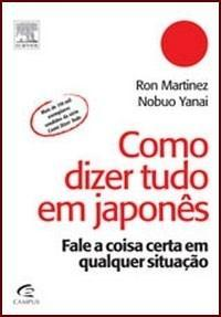Como dizer tudo em Japones Ron Martinez