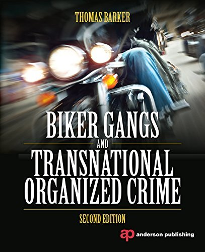 Biker Gangs and Transnational Organized Crime Thomas Barker