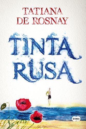Tinta rusa  by  Tatiana de Rosnay