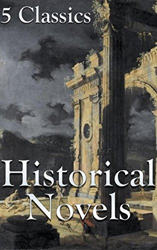 Historical Novels: 5 Classics  by  Charles Dickens