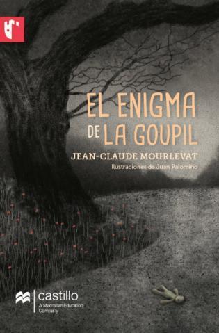 El enigma de La Goupil Jean-Claude Mourlevat