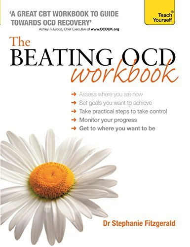 The Beating OCD Workbook: Teach Yourself  by  Stephanie Fitzgerald