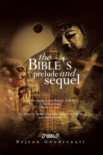 The Bibles Prelude and Sequel  by  Rejean Goudreault