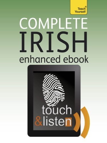 Complete Irish: Teach Yourself Audio eBook (Kindle Enhanced Edition) (Teach Yourself Audio eBooks) Diarmuid OSe