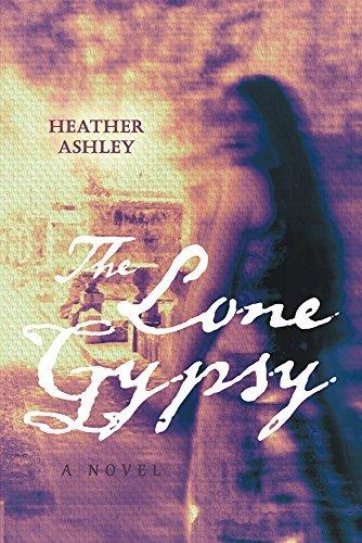 The Lone Gypsy  by  Heather Ashley