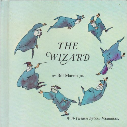 The Wizard  by  Bill Martin Jr.