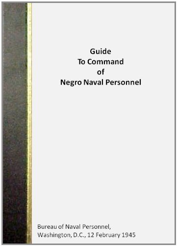Guide To Command of Negro Naval Personnel U.S. Navy