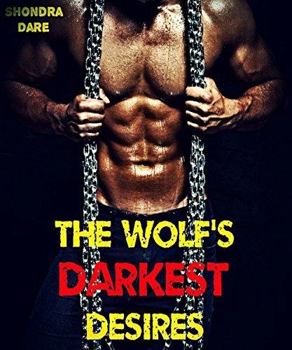 The Wolfs Darkest Desires (9 BWWM Pregnancy Paranormal Erotic Romance Stories) Shondra Dare
