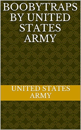 BOOBYTRAPS  by  United States Army by United States Army