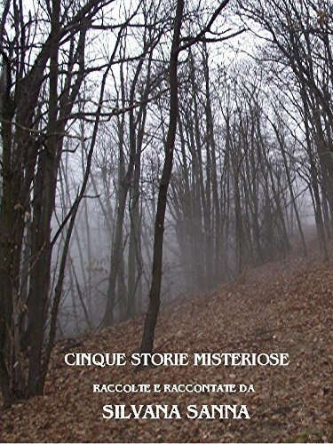 Cinque storie misteriose Silvana Sanna