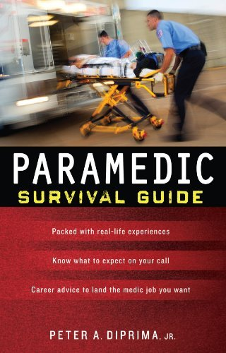 Paramedic Survival Guide  by  Peter A. DiPrima Jr.