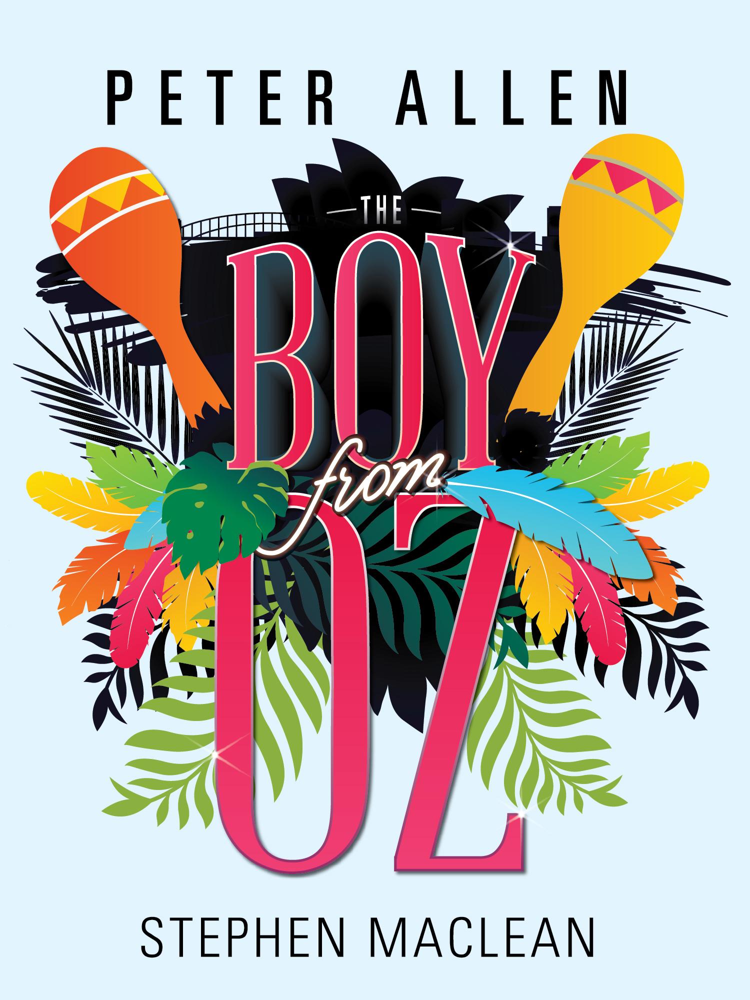 Peter Allen: The Boy From Oz Stephen MacLean