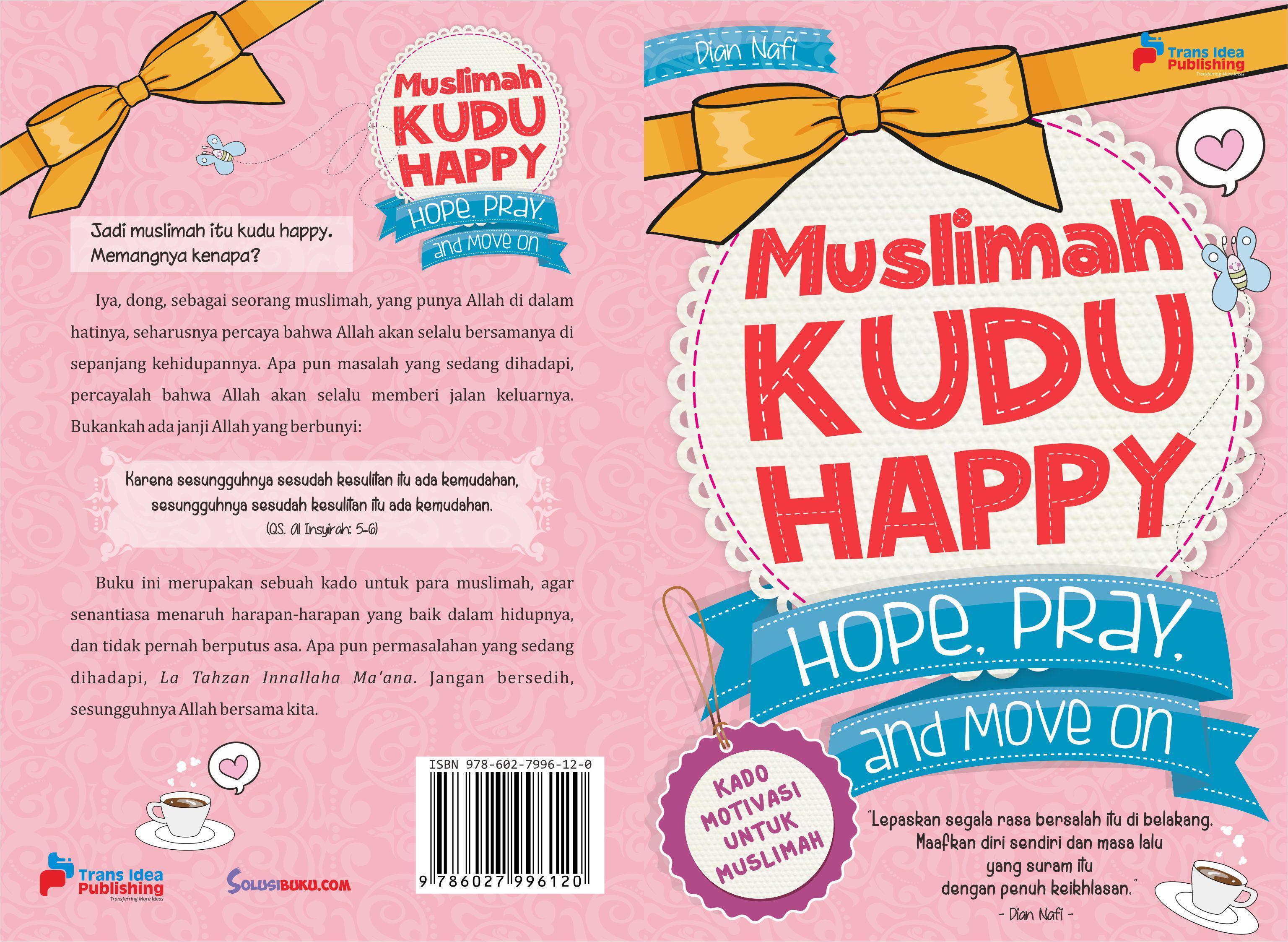 Muslimah Kudu Happy  by  Dian Nafi