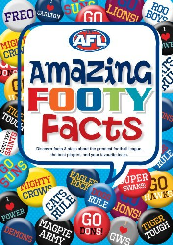 Amazing Footy Facts: AFL  by  Australian Football League