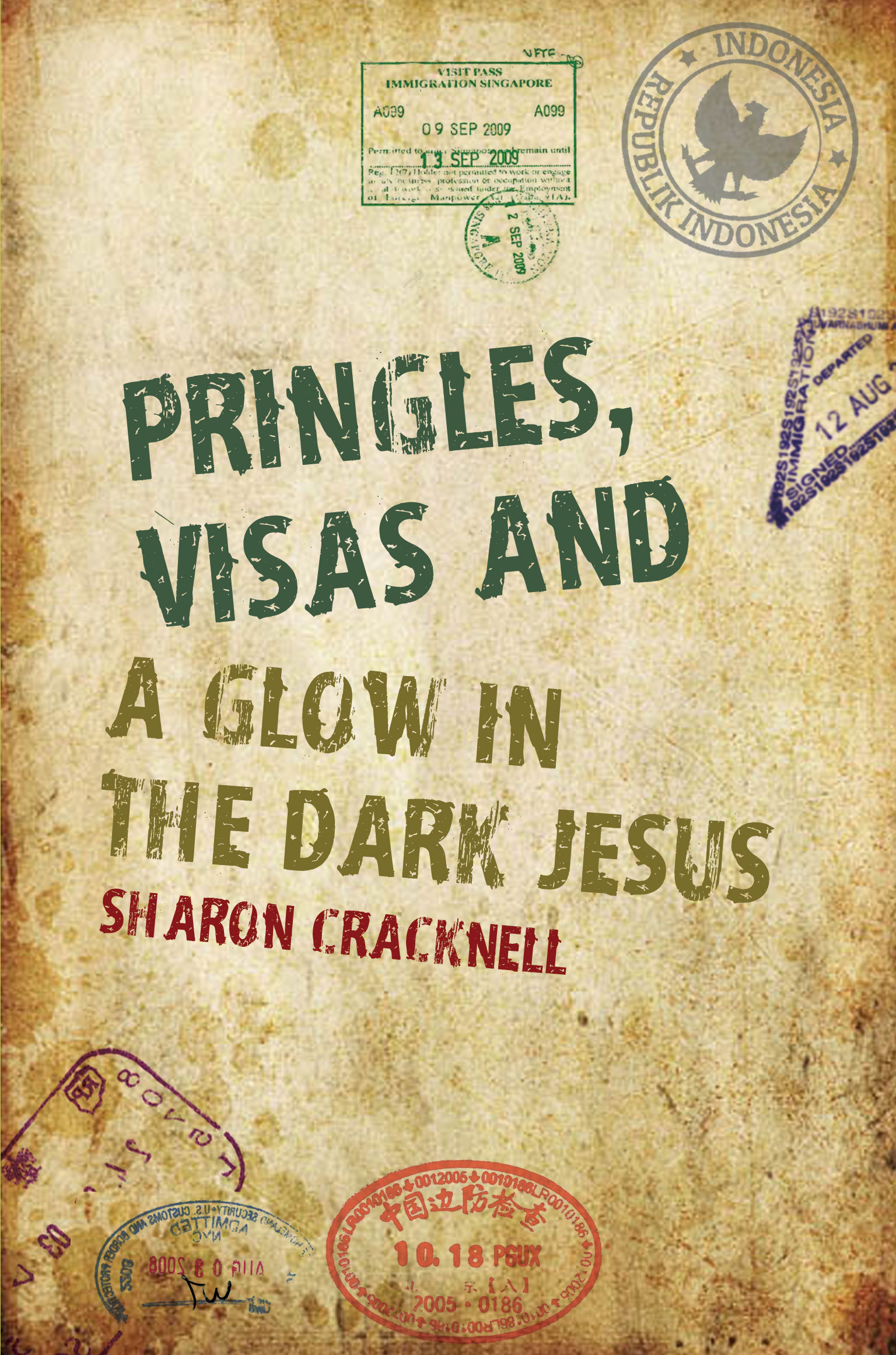 Pringles, Visas and a Glow in the Dark Jesus Sharon Cracknell