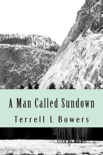 A Man Called Sundown  by  Terrell L. Bowers