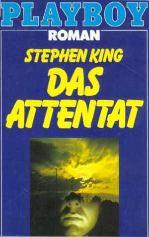 Das Attentat  by  Stephen King