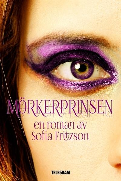 Mörkerprinsen (Dödskyssen #3)  by  Sofia Fritzson