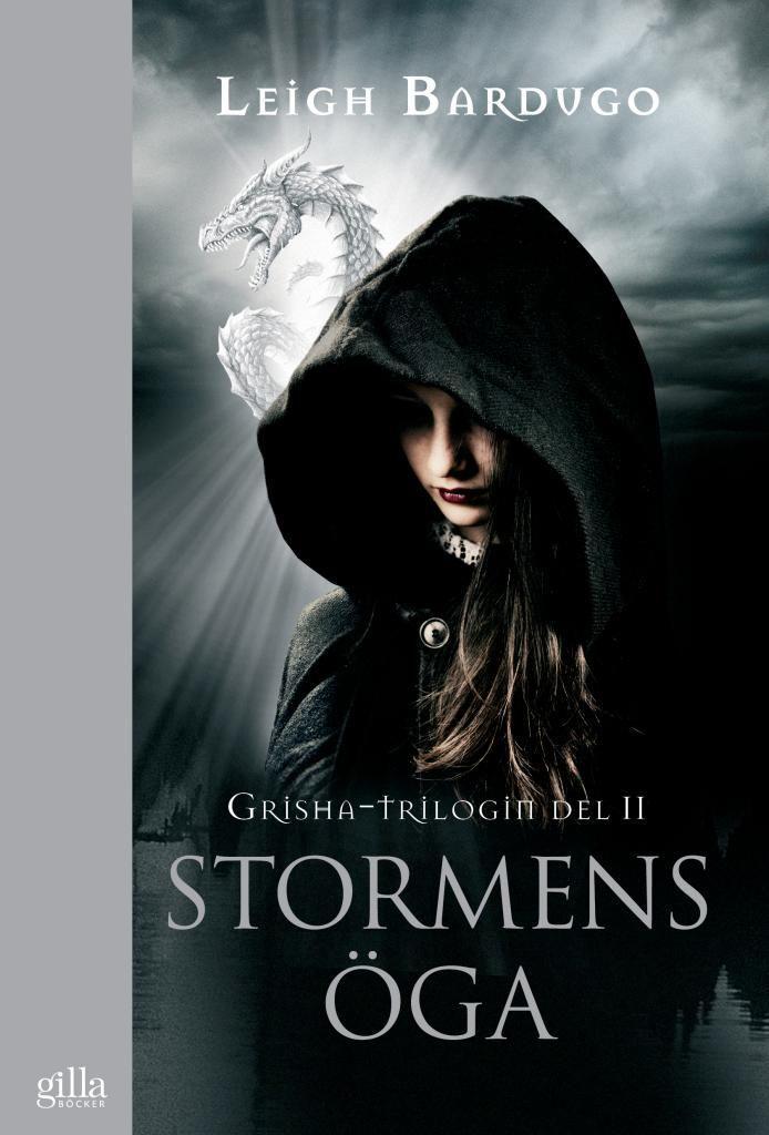 Stormens öga (Grisha-trilogin, #2)  by  Leigh Bardugo