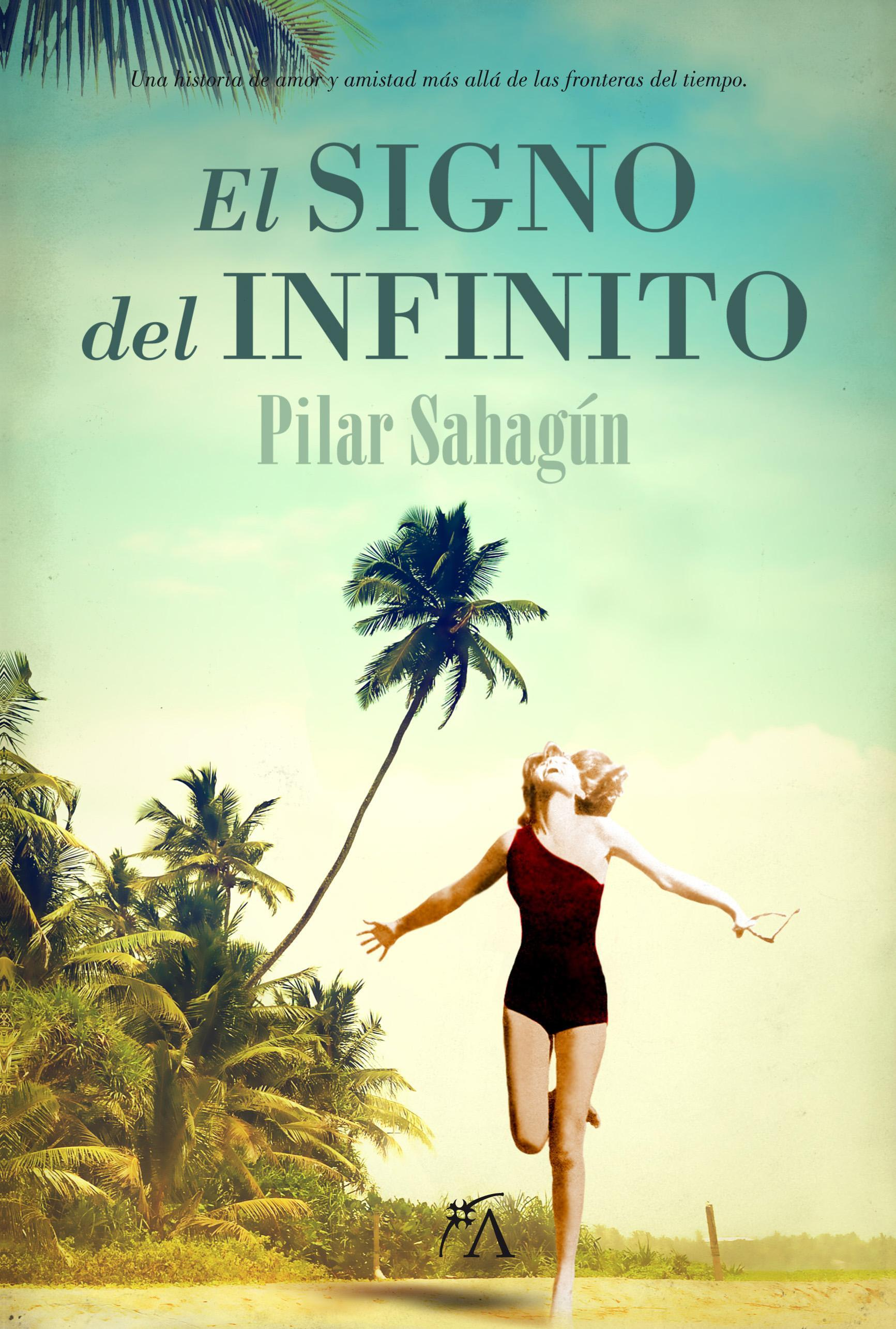 El signo del infinito  by  Pilar Sahagún González