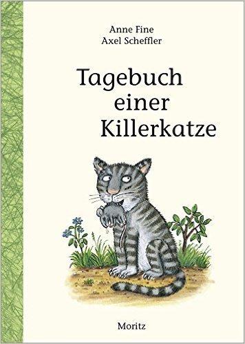 Tagebuch einer Killerkatze  by  Anne Fine