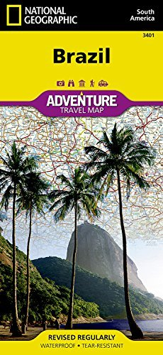 Brazil: National Geographic: Adventure Map (National Geographic: Adventure Map (3401))  by  National Geographic Society