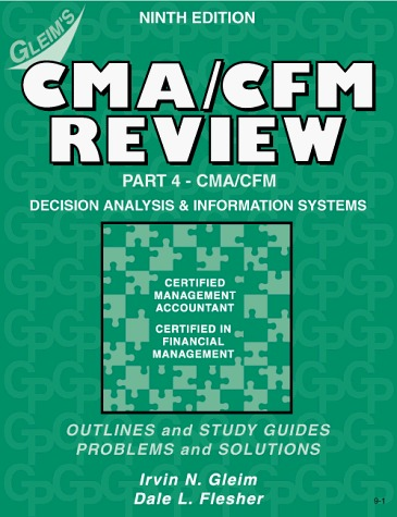 Cma/Cfm Review: Decision Analysis and Information Systems Irvin N. Gleim
