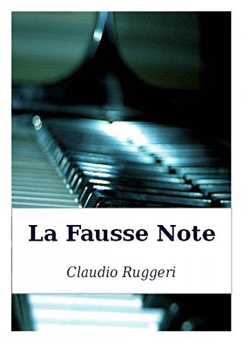 La Fausse Note  by  Claudio Ruggeri