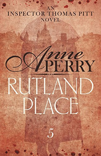 Rutland Place (Thomas Pitt 5) Anne Perry