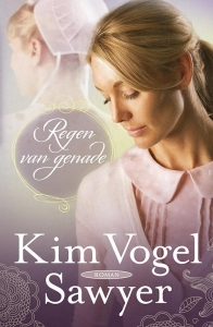 Regen van genade (Zimmermantrilogie, #1) Kim Vogel Sawyer