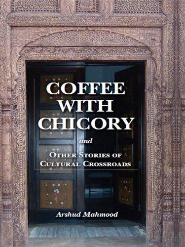 Coffee with Chicory  by  Arshud Mahmood