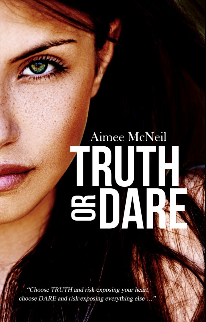 Truth Or Dare Aimee McNeil