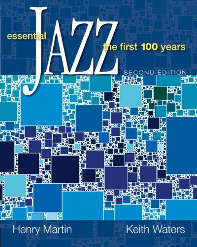 Essential Jazz: The First 100 Years  by  Henry  Martin
