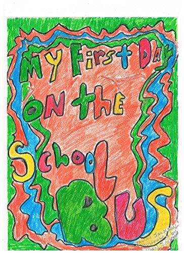My First Day on The School Bus Xavion Jackson