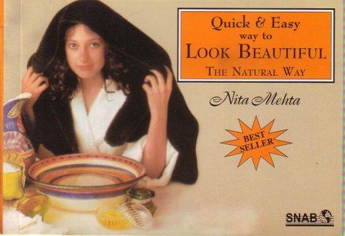 Look Beautiful the Natural Way  by  Nita Mehta