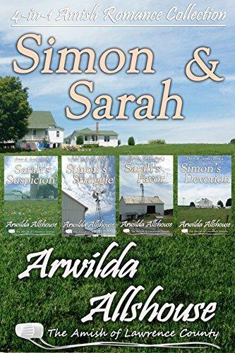 Simon and Sarah Collection (The Amish of Lawrence County, PA: Simon and Sarah #1-4) Arwilda Allshouse